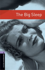 New Oxford Bookworms Library 4 The Big Sleep