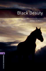 New Oxford Bookworms Library 4 Black Beauty
