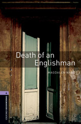 New Oxford Bookworms Library 4 Death of an Englishman