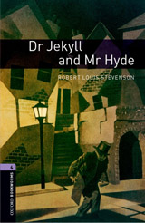 New Oxford Bookworms Library 4 Dr Jekyll and Mr Hyde