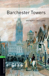 New Oxford Bookworms Library 6 Barchester Towers