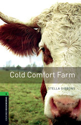 New Oxford Bookworms Library 6 Cold Comfort Farm