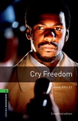 New Oxford Bookworms Library 6 Cry Freedom