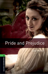 New Oxford Bookworms Library 6 Pride and Prejudice
