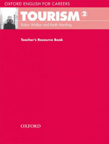 Oxford English for Careers Tourism 2 Teacher´s Resource Book