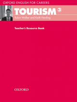 Oxford English for Careers Tourism 3 Teacher´s Resource Book