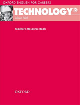 Oxford English for Careers Technology 2 Teacher´s Resource Book