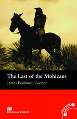 Macmillan Readers Beginner The Last of the Mohicans