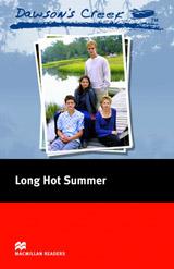 Macmillan Readers Elementary Dawson´s Creek 2: Long Hot Summer