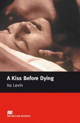 Macmillan Readers Intermediate A Kiss Before Dying