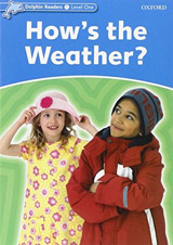 Dolphin Readers Level 1 How´s the Weather?
