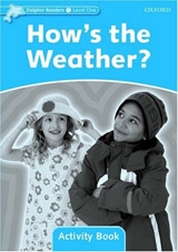 Dolphin Readers Level 1 How´s the Weather? Activity Book