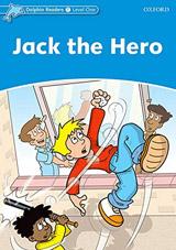 Dolphin Readers Level 1 Jack the Hero