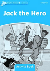 Dolphin Readers Level 1 Jack the Hero Activity Book