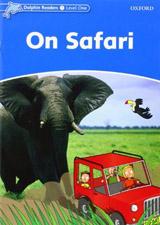Dolphin Readers Level 1 On Safari