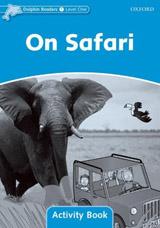 Dolphin Readers Level 1 On Safari Activity Book
