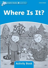 Dolphin Readers Level 1 Where Is It? Activity Book