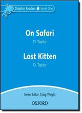Dolphin Readers Level 1 On Safari & Lost Kitten Audio CD