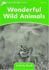 Dolphin Readers Level 3 Wonderful Wild Animals Activity Book