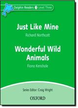Dolphin Readers Level 3 Just Like Mine & Wonderful Wild Animals Audio CD
