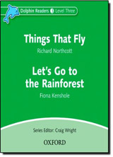 Dolphin Readers Level 3 Things That Fly & Let´s Go to the Rainforest Audio CD