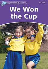 Dolphin Readers Level 4 We Won the Cup