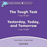 Dolphin Readers Level 4 The Tough Task & Yesterday. Today and Tomorrow Audio CD