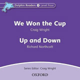 Dolphin Readers Level 4 We Won the Cup & Up and Down Audio CD