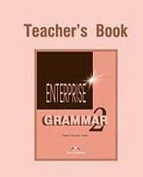 Enterprise 2 Elementary Grammar Book Teacher´s (overprinted)