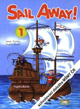 Sail Away! 1 Pupil´s Book