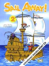 Sail Away! 2 Pupil´s Book (+Story Book+Pupil´s CD)