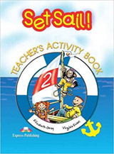 Set Sail! 2 Teacher´s Activity Book (overprinted)