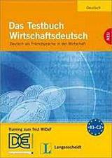 Das Testbuch Wirtschaftsdeutsch Testbuch mit Audio CD