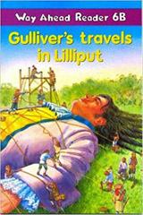 Way Ahead Readers 6b Gulliver´s Travels in Liliput