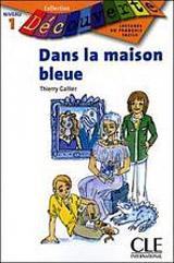 DECOUVERTE 1 DANS LA MAISON BLEUE