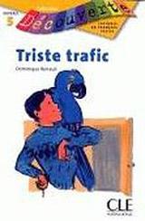 DECOUVERTE 5 TRISTE TRAFIC