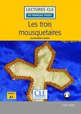 LECTURES CLE EN FRANCAIS FACILE NIVEAU 1/A1 LES TROIS MOUSQUETAIRES Livre + Audio téléchargeable