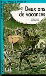 LECTURES CLE EN FRANCAIS FACILE NIVEAU 2: DEUX ANS DE VACANCES